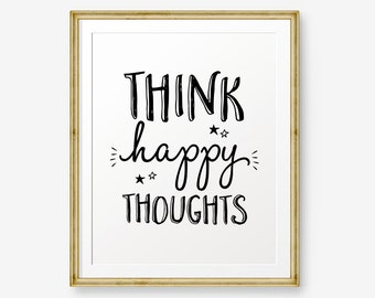 Think Happy Thoughts, Motivational poster, Kids room / playroom printable art, Peter Pan quote, happy quote, Scandinavian poster
