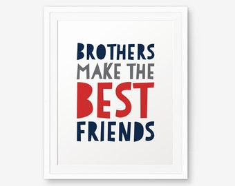 Brothers make the best friends, Nursery Printable, Boy Room Decor, Navy and red Kid Art, Boys Room Playroom, Brothers Present