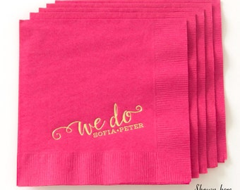 WE DO Cocktail Napkins - Wedding Napkins, Wedding Decor, Reception Decorations, Bar Decor, Dessert Table, Custom Cocktail Napkins, Beverage