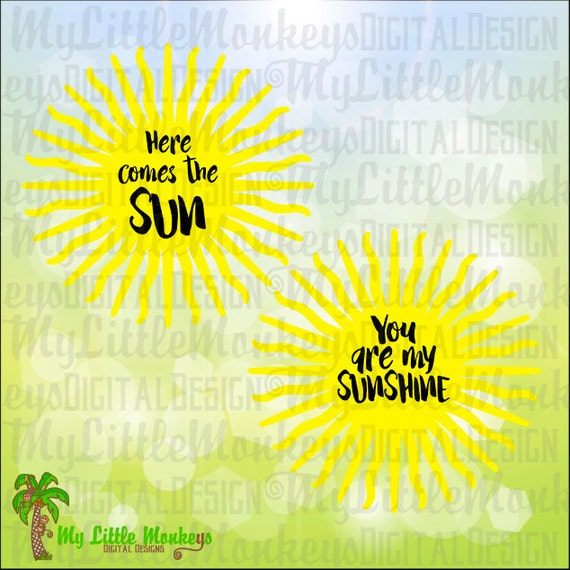 Here Comes The Sun Design Digital Cut File And Clip Art