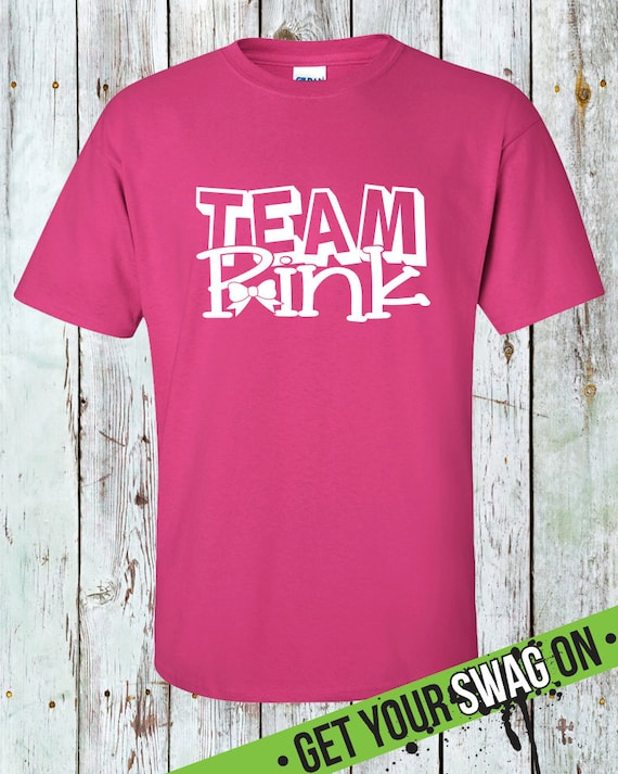 Team Pink Gender Reveal T Shirt Swag Art Designs T shirt
