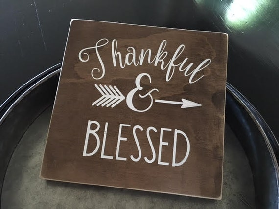 Thankful Blessed Handmade Sign Home decor Rustic Decor