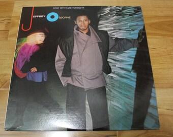 "Jeffrey Osborne ""Stay With Me Tonight"" LP A & M Records 1983"