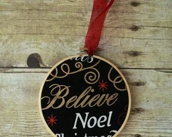 Hoop art Christmas ornament/Believe