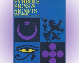 Symbols Signs and Signets by Ernst Lehner