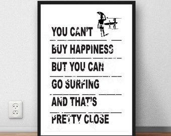 Surfing Poster 'You can't buy happiness but you can go surfing' - poster print surf wall art
