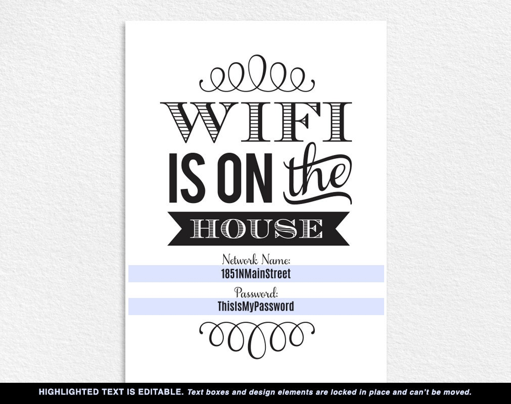 wifi password printable wifi password sign internet sign wifi is on the house sign guest. Black Bedroom Furniture Sets. Home Design Ideas