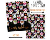 Personalized Planner Cover ~ Halloween, Sugar Skull ~ Choose Cover only or Cover Set -Fits Happy Planner, Big Happy Planner, Erin Condren