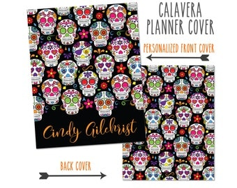 Personalized Planner Cover ~ Sugar Skull ~ Choose Cover only or Cover Set -Many Planner Sizes Available!