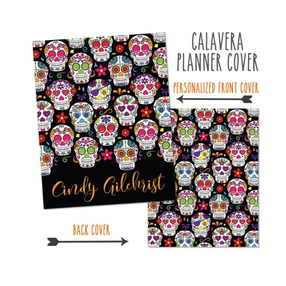 Personalized Planner Cover ~ Halloween, Sugar Skull ~ Choose Cover only or Cover Set -Many Planner Sizes Available!