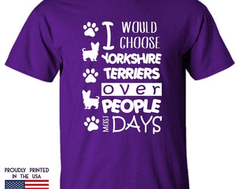 I would choose Yorkshire Terriers over People most Days Ttd1