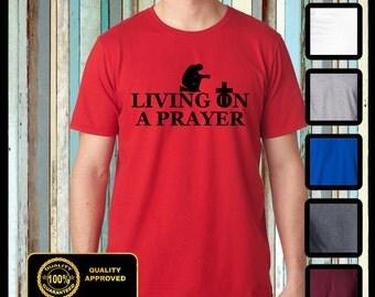 Christian t shirt Living on a Prayer Tshirt Jesus Shirt Bible Tee Church - Christian t shirt