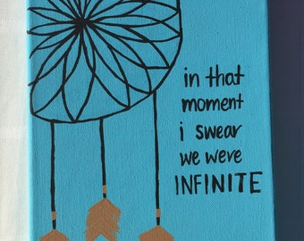 In that moment I swear we were infinite painting