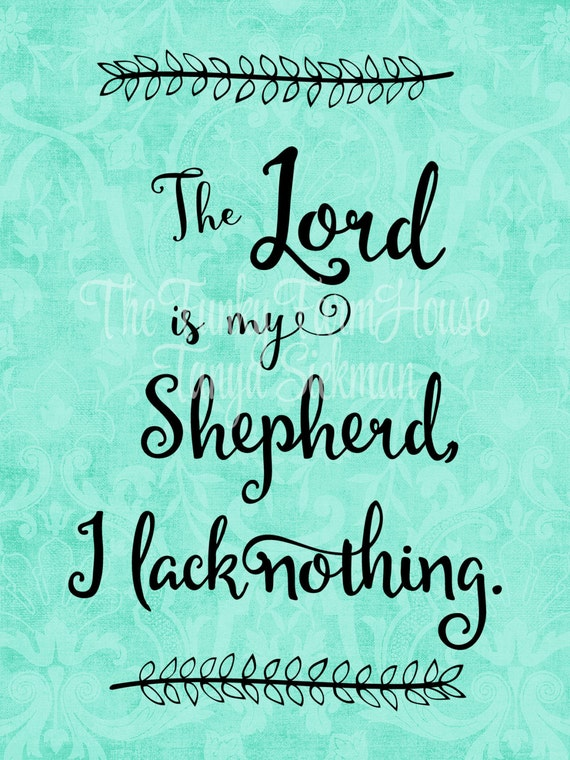 SVG, DXF & PNG - The Lord is my Shepherd I lack nothing