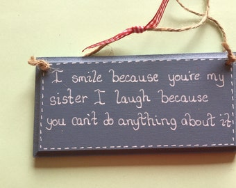 Sister plaque make her smile