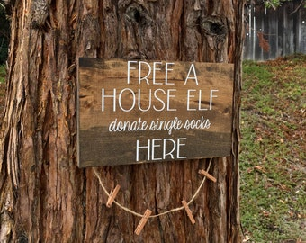 Free a House Elf,Donate Single Socks Here,Harry Potter Sign,Harry Potter Decor,Free Dobby,Rustic Laundry Room Decor,Laundry Room,Farmstyle