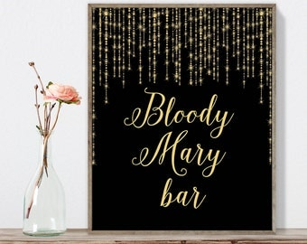 Bloody Mary Bar Sign DIY / Alcohol Sign / Gold Wedding Sign / Great Gatsby, Bokeh Light / Black and Gold Calligraphy ▷Instant Download JPEG