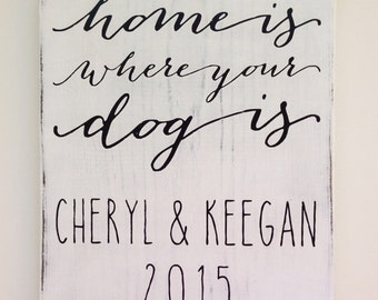 home is where your dog is small version without personalization