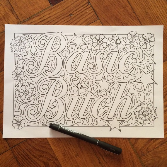 Sweary Coloring Page Basic Bitch Swearing Coloring Pages