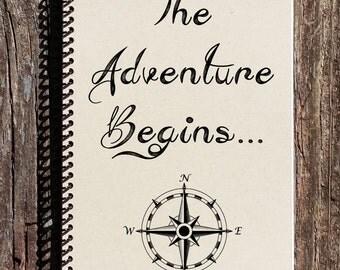 The Adventure Begins - Adventure Notebook - Adventure Journal - Friendship Journal - Love Journal - Travel Journal - Compass Notebook