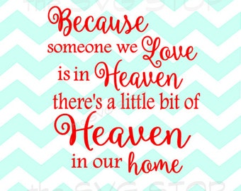 Heaven in our Home SVG and studio files for Cricut, Silhouette, Vinyl Cutters and Screen Printing