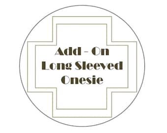 Add on long sleeve onesie
