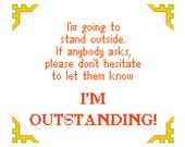 I'm outstanding! Silly modern cross stitch sampler. Contemporary cross stitch pattern.