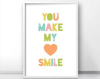 Nursery Quote, Nursery Wall Art Printable, Kids Art Print, Nursery Decor, Kids Wall Art, You Make My Heart Smile Nursery Art, Kids Quote Art