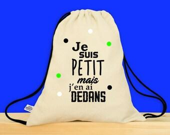 SAC POUR MINIS - Petit sac pour enfant - Parfait pour l'été ou pour l'école - Je Suis Petit Mais J'en Ai Dedans