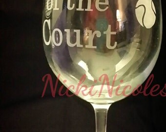 Queen of the court wineglass