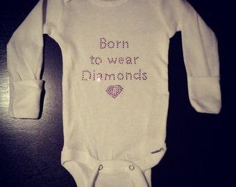Baby Clothing - Born to wear Diamonds