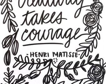 Creaitivity Takes Courage Handwritten Quote Print