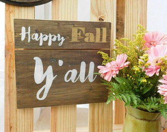 Southern Sayings Wood Sign - Happy Fall Y'all