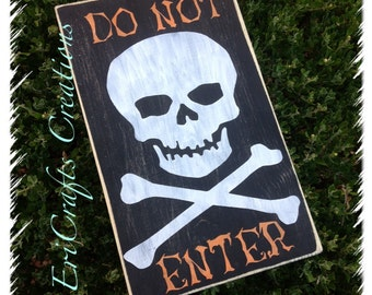 Halloween DO NOT ENTER with Skull Wood Sign