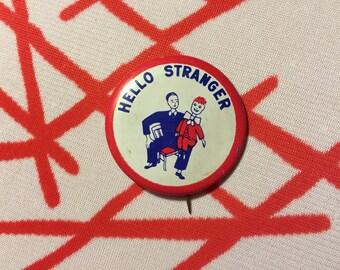 """1930s rare """"HELLO STRANGER"""" ventriloquist dummy funny cute red/white/blue button pin"""