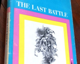 The Last Battle by CS Lewis, Illustrations by Pauline Baynes, hardcover with dust jacket, copyright 1956, third printing 1964 #7 Narnia