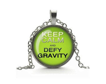 Wicked The Musical - Keep Calm and Defy Gravity Pendant Necklace Glass Cameo Cabochon Tile Necklace Jewellery