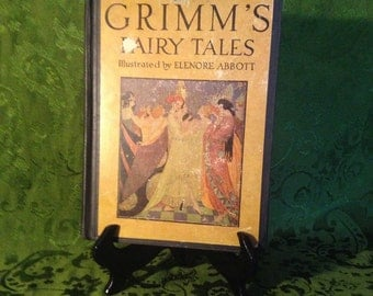 Grimm's Fairy Tales. Illustrated by. Elenore Abbott.