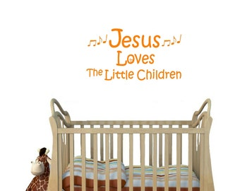 Vinyl Wall Decal.  Jesus Loves the Little Children.