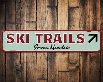 Ski Trails Sign, Personalized Skiing Mountain Sign, Ski Arrow Sign, Custom Ski Lodge Sign, Ski Lodge Decor - Quality Aluminum ENS1001560
