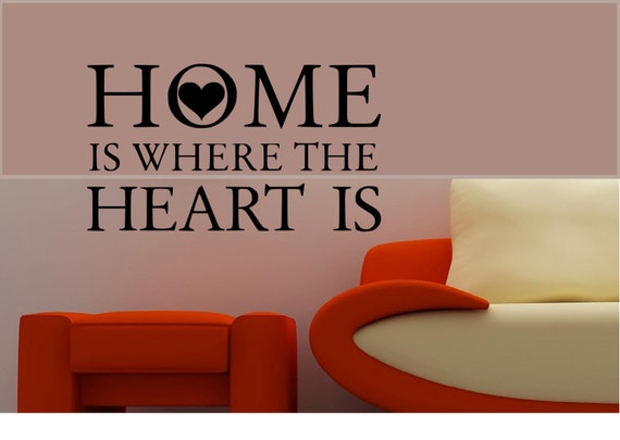 Home Is Where The Heart Is Vinyl Decal Wall Art Decor Sticker