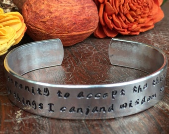 """God grant me the serenity to accept the things I cannot change.... Cuff Bracelet Personalized  Custom Jewelry Hand Stamped 1/2"""" Aluminum"""