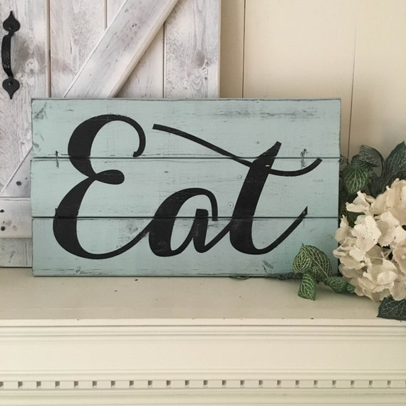 EAT SIGN Wooden Eat Sign Modern Farmhouse Kitchen Signs