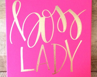 Boss lady- hot pink and gold canvas, home decor, office decor, wall art, home decor, boss lady print, boss lady sign, office signs