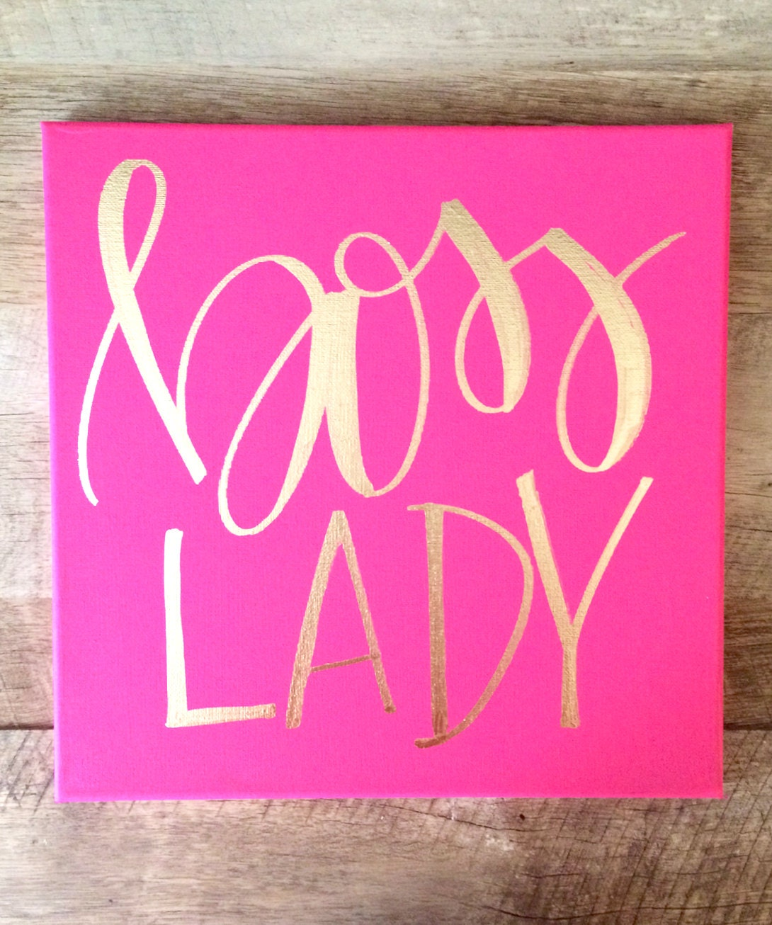 Boss Lady Hot Pink And Gold Canvas Home Decor Office Decor