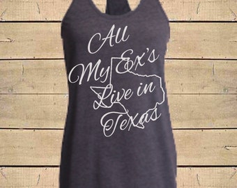 Country Shirts, Texas Shirt,  George Strait Shirt, Exes Texas, Country Lyrics, Southern Tanks, Womens (Fitted) Racerback Soft Blend Tank Top