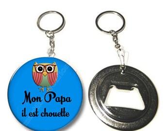 Keychain bottle opener /mon dad it's OWL / Christmas gift