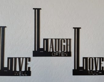 Live well, Laugh often, Love much laser cut wall saying