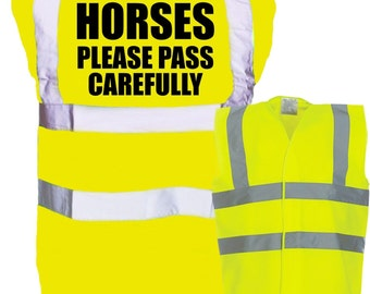 Adult Horses Please Pass Carefully Enhanced Safety Vest Waistcoat Hi Viz/Vis Visibility - Horseriding/Equine/Equestrian