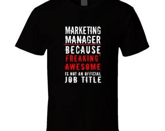 Marketing Manager t-shirt. Marketing Manager shirt. Marketing Manager tee for him or her. Marketing Manager idea gift. Marketing Manager top